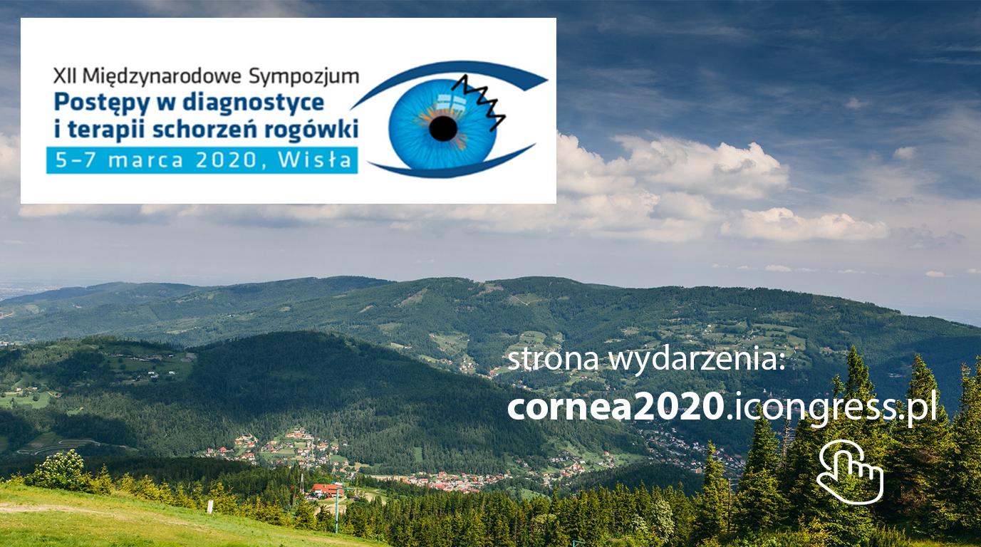 XII Międzynarodowe Sympozjum Postępy w diagnostyce i terapii schorzeń rogówki, Cornea 2020