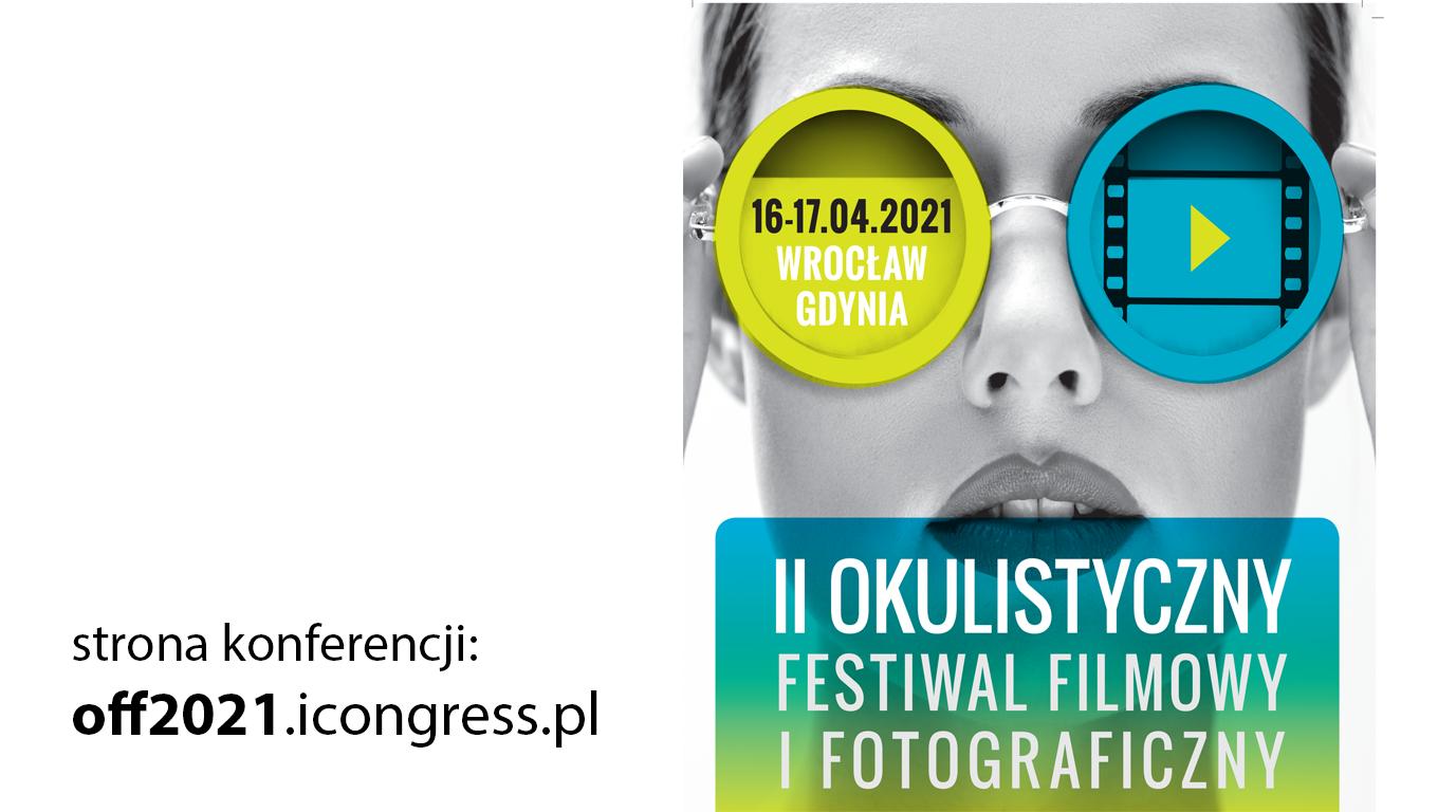 II Okulistyczny Festiwal Filmowy i Fotograficzny (OFFF)