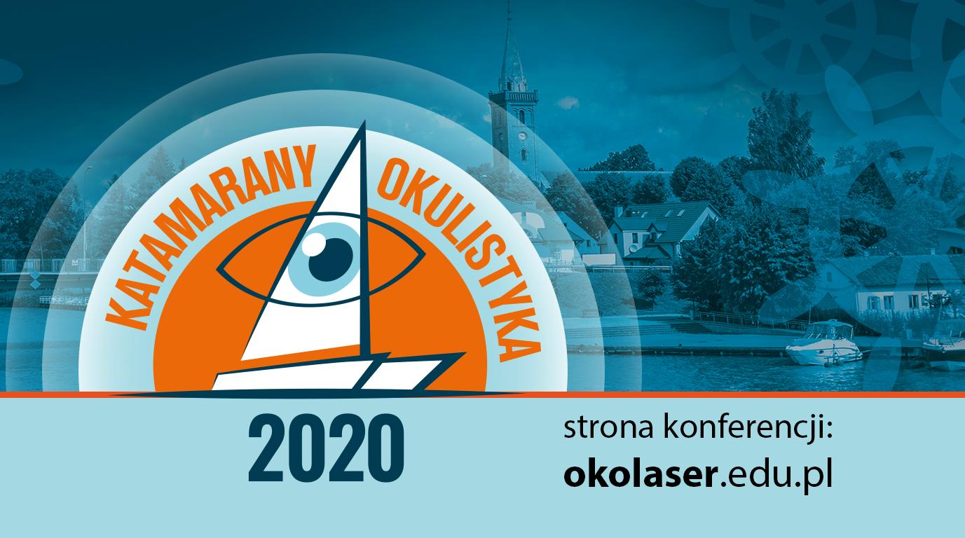 """III Międzynarodowa Konferencja """"Od nauki do praktyki"""" OKULISTYKA KATAMARANY 2020"""